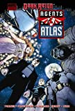 Parker, Jeff: Agents of Atlas: Dark Reign (Marvel Premiere Editions)