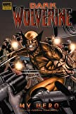 Marjorie Liu: Dark Wolverine, Vol. 2: My Hero
