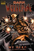 Dark Wolverine, Vol. 2: My Hero by Marjorie…