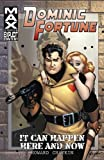 Chaykin, Howard: Dominic Fortune: It Can Happen Here and Now