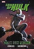 Jenkins, Paul: Hulk: Son of Hulk - Dark Son Rising (Hulk (Hardcover Marvel))