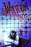Jason Aaron: Wolverine: Weapon X, Vol. 2: Insane in the Brain