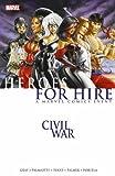 Gray, Justin: Civil War: Heroes for Hire (Civil War (Marvel))
