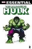 Moench, Doug: Essential Rampaging Hulk, Vol. 2 (Marvel Essentials)