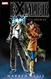Ellis, Warren: Excalibur Visionaries - Warren Ellis, Vol. 1