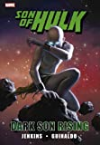 Jenkins, Paul: Hulk: Son of Hulk - Dark Son Rising (Incredible Hulk)