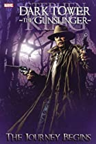 Dark Tower: The Gunslinger, Vol. 1 - The…