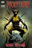 Aaron, Jason: Wolverine Vol. 1: Wolverine Goes to Hell
