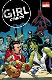 Robbins, Trina: Girl Comics (Women of Marvel (Unnumbered))