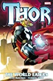 Matt Fraction: Thor: The World Eaters