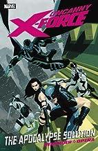 Uncanny X-Force, Vol. 1: The Apocalypse…