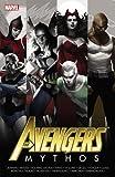 Jenkins, Paul: Avengers: Mythos (Avengers (Marvel Unnumbered))