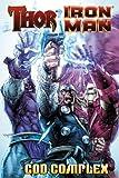 Abnett, Dan: Thor / Iron Man: God Complex