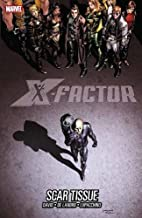 X-Factor, Vol. 12: Scar Tissue by Peter…