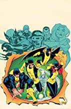 X-Men: First To Last by Chris Yost