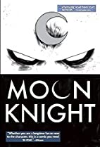 Moon Knight Volume 1: From the Dead by…