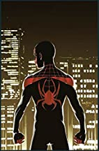 Miles Morales: Ultimate Spider-Man Vol. 1:…