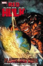 Planet Red Hulk by Jeff Parker