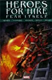 Abnett, Dan: Fear Itself: Heroes for Hire