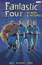 Fantastic Four by Waid & Wieringo Ultimate…