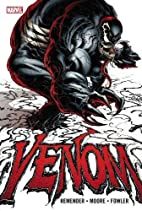 Venom, Vol. 1 by Rick Remender