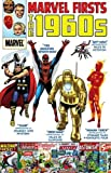 Lee, Stan: Marvel Firsts: The 1960s