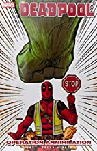 Deadpool, Vol. 8: Operation Annihilation by…