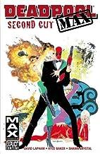 Deadpool Max: Second Cut by David Lapham