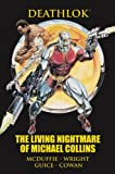 McDuffie, Dwayne: Deathlok: The Living Nightmare of Michael Collins (Marvel Premiere Editions)