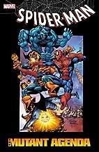Spider-Man: The Mutant Agenda (Spider-Man…