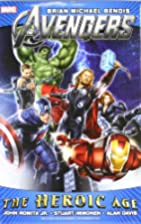 Avengers: The Heroic Age by Brian Michael…