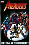 Jim Shooter: Avengers: The Trial of Yellowjacket (Avengers (Marvel Unnumbered))