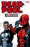 Palmiotti, Jimmy: Deadpool Classic - Volume 7