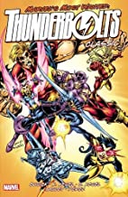 Thunderbolts Classic - Volume 3 by Kurt…