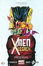 X-Men Legacy, Vol. 1: Prodigal by Simon…
