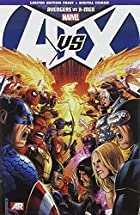 Avengers Vs. X-Men by Brian M Bendis