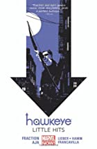 Hawkeye, Vol. 2: Little Hits by Matt…