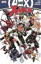 Avengers vs. X-Men: X-Men Legacy by Christos…