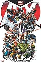 A + X Volume 1: A + X = Awesome by Dan Slott