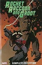 Rocket Raccoon & Groot: The Complete…