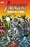 Mantlo, Bill: Avengers: Heart of Stone