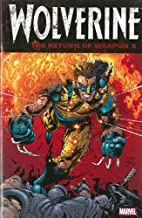 Wolverine: The Return of Weapon X by Frank…