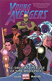 Young Avengers Volume 3: Mic-Drop at the…