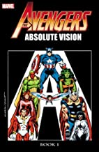 Avengers: Absolute Vision Book 1 by Roger…