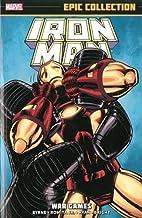 Iron Man Epic Collection: War Games by John…