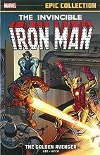 Iron Man Epic Collection: The Golden Avenger…