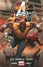 Mighty Avengers Volume 1: No Single Hero by…