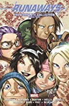 Runaways: The Complete Collection Volume 3…
