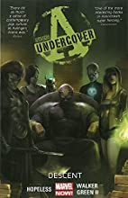 Avengers Undercover Volume 1: Descent by…