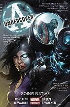 Avengers Undercover Volume 2: Going Native…